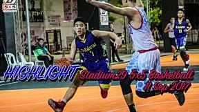 Highlight Stadium29 5x5 Basketball ( 11 Sep 2017 )