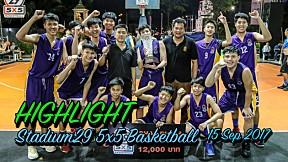 Highlight Stadium29 5x5 Basketball ( 15 Sep 2017 )