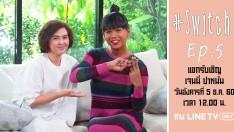 #Switch Weekly Spot | EP.5 | เจนนี่ ปาหนัน V.1