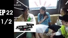 Jailbreak | EP.22 JailBreak VS Praya, Phanthila, Golf Pichaya  [1/2]