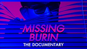 Missing Burin The Documentary
