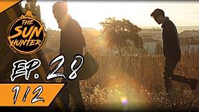 The Sun Hunter | EP.28 Last Waiting in Cappadocia [1\/2]