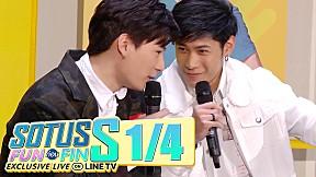 Sotus S FUN ก่อน FIN Exclusive LIVE on LINE TV [1\/4]
