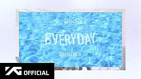 WINNER - 'EVERYDAY' M\/V MAKING FILM