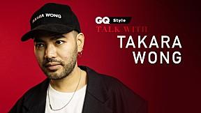 GQ Style มุมมองแฟชั่นไทยในสายตา Takara Wong