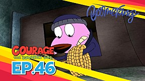 Highlight Courage The Cowardly dog หมาน้อยผู้กล้าหาญ | EP.46