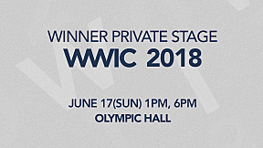 WINNER - PRIVATE STAGE \'WWIC 2018\' SPOT #2