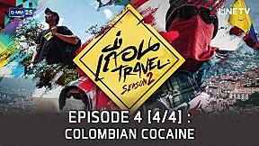 เถื่อน Travel Season 2 ตอน Colombian เมืองแห่งโคเคน EP.4 [4\/4]