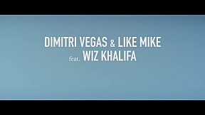 Dimitri Vegas & Like Mike - When I Grow Up_feat Wiz Khalifa (Official Music Video)