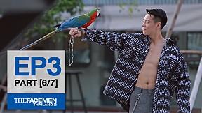 The Face Men Thailand : Episode 3 Part 6\/7