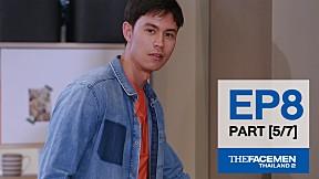 The Face Men Thailand : Episode 8 Part 5\/7