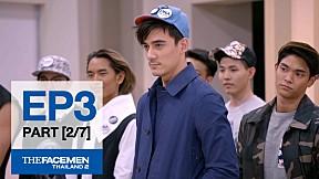 The Face Men Thailand : Episode 3 Part 2\/7