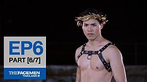 The Face Men Thailand : Episode 6 Part 6\/7