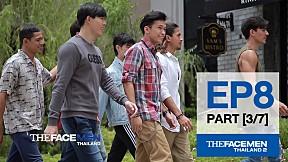 The Face Men Thailand : Episode 8 Part 3\/7