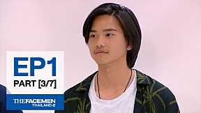 The Face Men Thailand : Episode 1 Part 3\/7