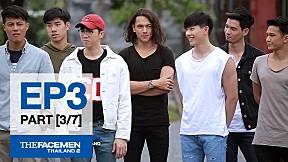 The Face Men Thailand : Episode 3 Part 3\/7