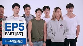 The Face Men Thailand : Episode 5 Part 2\/7