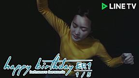 happy birthday วันเกิดของนาย วันตายของฉัน   EP.1 [1\/5]