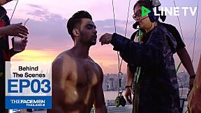 Behind The Scenes -  The Face Men Thailand Season 2 : Episode 3