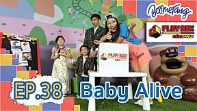 Play Box กล่องหรรษา | EP.38 Baby Alive