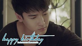 เพื่อนที่ดีที่สุด | happy birthday วันเกิดของนาย วันตายของฉัน