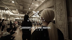 [The Kinjaz] Anthony Lee | 2018 X ACADEMY WORKSHOP SERIES - 1