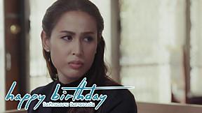 กำลังใจง่ายๆจากครอบครัว | happy birthday วันเกิดของนาย วันตายของฉัน