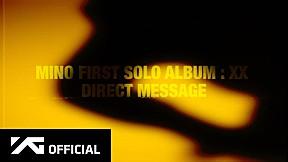 MINO - \'FIRST SOLO ALBUM : XX\' DIRECT MESSAGE