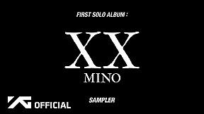 MINO(송민호) - 'FIRST SOLO ALBUM : XX' SAMPLER