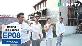 Behind The Scenes -  The Face Men Thailand Season 2 : Episode 8