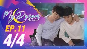 My Dream | EP.11 [4\/4]