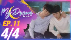 My Dream | EP.11 [4/4]