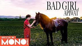 Bad Girl - AP1WAT [Official MV]