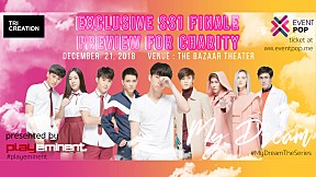 """""""My Dream The Series Exclusive SS1 Final Preview for Charity""""   My Dream The Series นายในฝัน"""