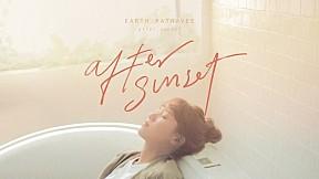 After Sunset - เอิ๊ต ภัทรวี [Official Lyrics Video]