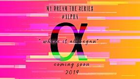 [Official Teaser] My Dream The Series นายในฝัน | ALPHA