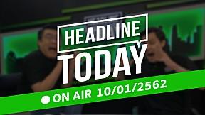 HEADLINE TODAY -  10 มกราคม 2562 [FULL]