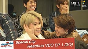 Special Clip Reaction VDO EP.1 [2\/5]