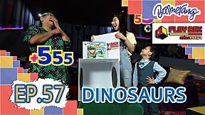 Play Box กล่องหรรษา | EP.57 Dinosaurs