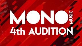 เปิดรับศิลปินหน้าใหม่ MONO MUSIC 4th Audition