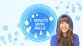 1 Minute with Millie