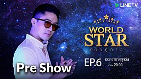 WORLD STAR Pre-Show | EP.6