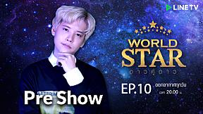 WORLD STAR Pre-Show | EP.10