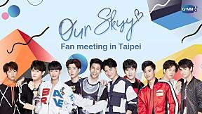 Our Skyy Fan Meeting In Taipei