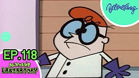 Highlight Dexter\'s Laboratory ห้องทดลองของเด็กซ์เตอร์   EP.118