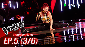 The Voice 2019 | EP.5 | Blind Auditions [3\/6] 14 ต.ค. 2562