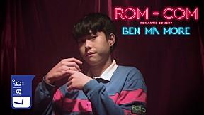 BEN MA MORE - ROM-COM [Official MV]