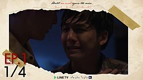 Until We Meet Again | EP.1 [1\/4]