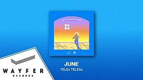 TELEx TELEXs -  June【Official Audio】