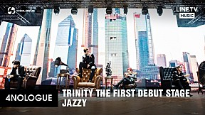 TRINITY | Jazzy [LIVE VERSION]